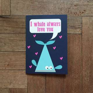 I Whale Always Love You Valentine Anniversary Birthday Card
