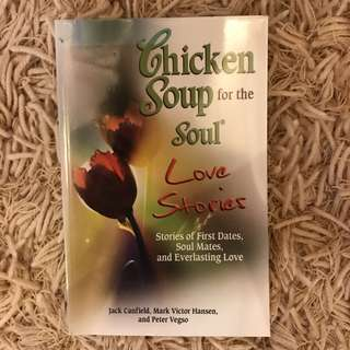 Chicken Soup for the Soul - Love Stories