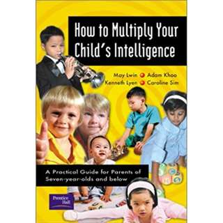 How to Multiply Your Child's Intelligence (by Adam Khoo)