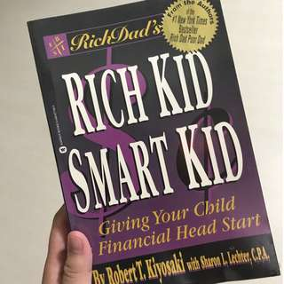 Rich Dad's Rich Kid, Smart Kid (by Robert T. Kiyosaki)