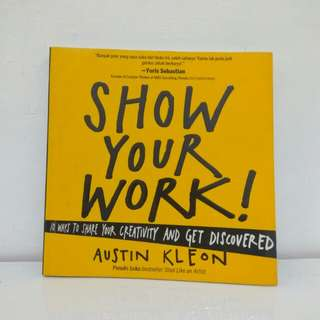 """Show Your Work"" Austin Kleon Edisi Bahasa Indonesia"