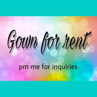 Gowns and dresses for rent