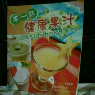 100% Nutritious   JUICES  BILINGUAL BOOK    English Chinese    Pick Up Hougang Buangkok Mrt   Or Add $1 For Postage