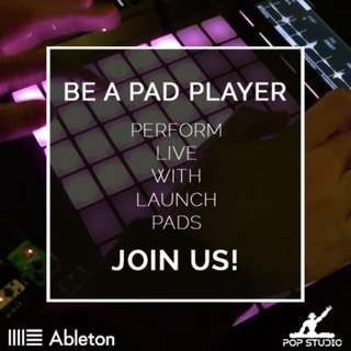 Learn to Perform with Launch Pads