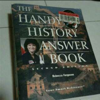 The Handy History Answer Book  A Walk through the Ages  Our country and the world is changing fast, and a knowledge of history helps us understand the hows, whats, and whys of modern civilization.