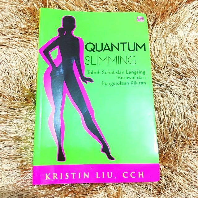 Buku Quantum Slimming Pengelolaan Pikiran untuk Langsing & Sehat