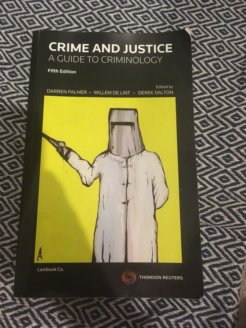 Crime and justice; a guide to criminology textbook