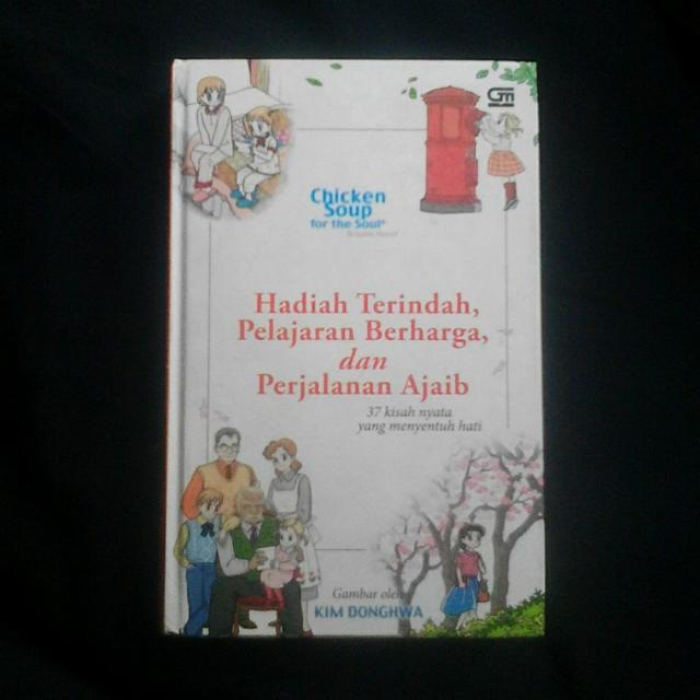 (Hardcover) Chicken Soup Hadiah Terindah, Perjalanan Berharga dan Perjalanan Ajaib