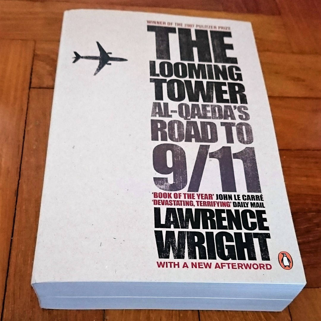 The looming tower al qaeda and the road to 911 lawrence wright the looming tower al qaeda and the road to 911 lawrence wright books stationery fiction on carousell fandeluxe Images