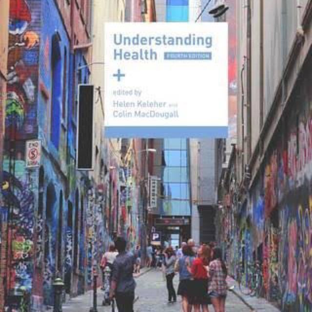 Understand Health (4th Ed.) Helen Keleher and Colin MacDougall