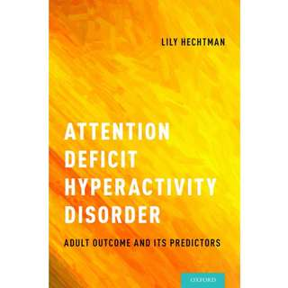 Attention deficit hyperactivity disorder adult outcome and its predictors