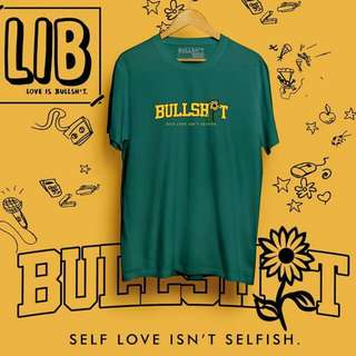 Love is bullshit T-shirt