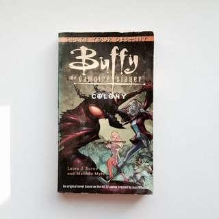 Buffy the Vampire Slayer: Colony