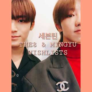 SEVENTEEN THE8 & MINGYU WISHLISTS!