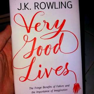 A Very Good Lives by J.K Rowling