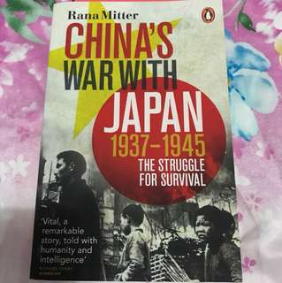 China's War with Japan, 1937-1945: The Struggle for Survival - by Rana Mitter