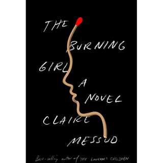 (Ebook) The Burning Girl by Claire Messud