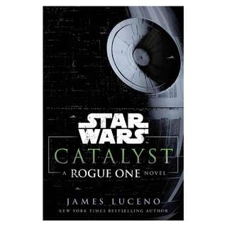 (Ebook) Catalyst: A Rogue One Novel by James Luceno
