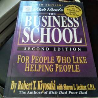 Robert kiyosaki the business school