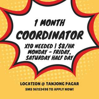 Temp Coordinator (1 month only) | $8/hr | Monday - Friday, Saturday Half Day | Central