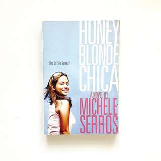Honey Blonde Chica (Michele Serros)