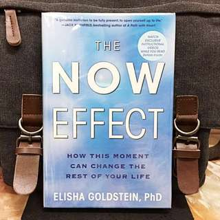 Highly Recommended《New Book Condition + Hardcover Edition + The Power Of Mindfulness To Transform & Free Your Life》Elisha Goldstein - THE NOW EFFECT : How This Moment Can Change the Rest of Your Life