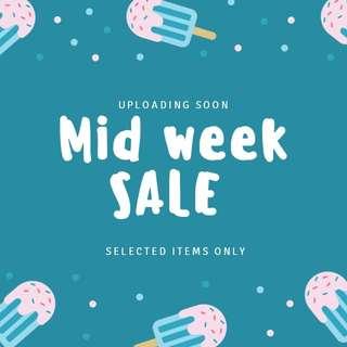 Mid week sale