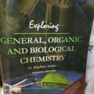 Exploring General, Organic and Biological Chemistry