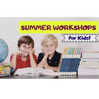 Summer Workshop for Kids (See details below)