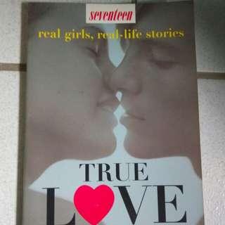 Seventeen true stories LOVE