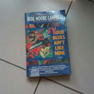 Your Blues Aint Like Mine (preloved book)