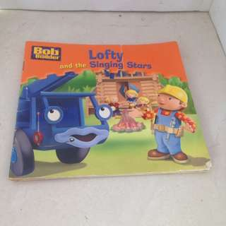 Buku cerita anak - Bob The Builder - Lofty and The Singung Star