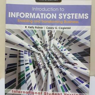 Introduction to Information Systems Third Edition by R. Kelly Rainer & Casey G. Cegielski