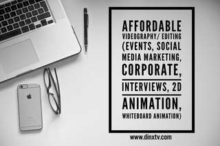 Videography/ Video Editing for Events, Social Media Videos, Whiteboard, weddings,Corporate, interviews)