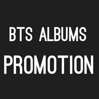 BTS ALBUMS PROMOTION