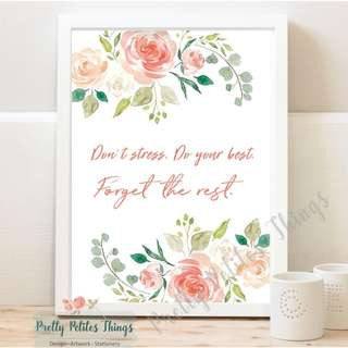 Watercolor Floral Inspirational Quote - Don't stress