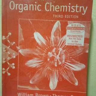 Organic Chemistry 3rd Ed. by Brown and Poon
