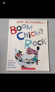 Scholastic Boom Chicka Rock By John Archambault, illustrated by Suzanne Tanner Chitwood
