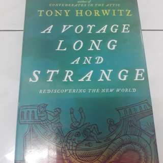 Tony Horwitz - A Voyage Long and Strange