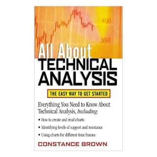 All About Technical Analysis: The Easy Way to Get Started (All About Series) 1st Edition, Kindle Edition by Constance M. Brown  (Author)