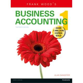 Frank Wood's Business Accounting Volume 1 13th edition
