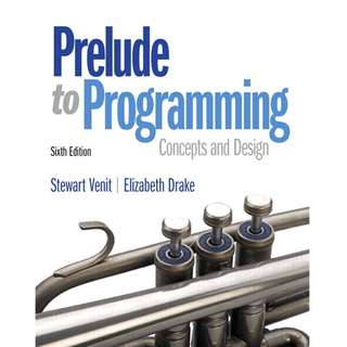 Prelude to Programming Concepts and Design 6th edition