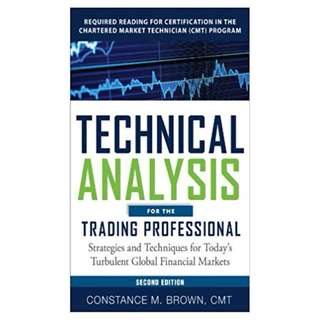 Technical Analysis for the Trading Professional, Second Edition: Strategies and Techniques for Today's Turbulent Global Financial Markets 2nd Edition, Kindle Edition by Constance M. Brown  (Author)