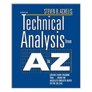 Technical Analysis from A to Z, 2nd Edition 2nd Edition, Kindle Edition by Steven B. Achelis (Author)