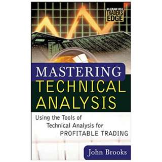 Mastering Technical Analysis (McGraw-Hill Trader's Edge Series) 1st Edition, Kindle Edition by John C. Brooks  (Author)