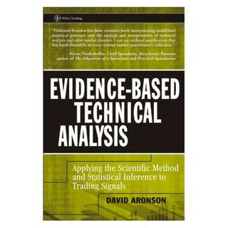 Evidence-Based Technical Analysis: Applying the Scientific Method and Statistical Inference to Trading Signals (Wiley Trading) Kindle Edition by David R. Aronson  (Author)