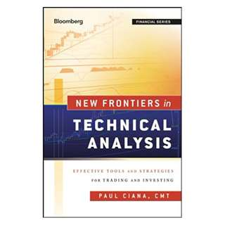 New Frontiers in Technical Analysis: Effective Tools and Strategies for Trading and Investing (Bloomberg Financial) 1st Edition, Kindle Edition by Paul Ciana  (Author)