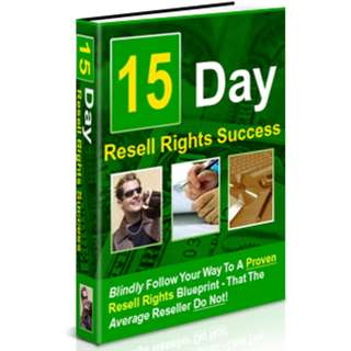 15 Day Plan Reseller's Road Map: Blindly Follow Your Way To A Proven Resell Rights Blueprint (59 Page Full Colored eBook)