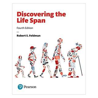 Discovering the Life Span, 4th Edition BY Robert S., Ph.D. Feldman (Author)