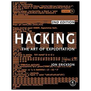 Hacking: The Art of Exploitation, 2nd Edition BY Jon Erickson